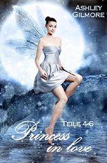 Princess in love: Teile 4-6