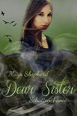 Dear Sister - Schattenchance