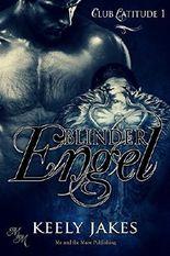 Blinder Engel (Club Latitude 1)