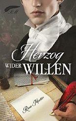 Herzog wider Willen