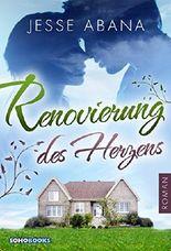 Renovierung des Herzens (Liebesdrama, Liebesroman, Romantik)