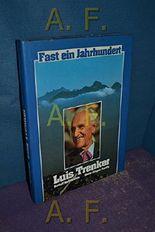 Fast ein Jahrhundert Luis Trenker.