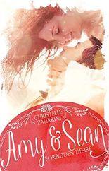Forbidden Desire: Amy & Sean