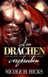 Dem Drachen versprochen: Übersinnlicher Liebesroman (Paranormal Fantasy Romance)