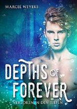Depths of Forever: Verloren in den Tiefen