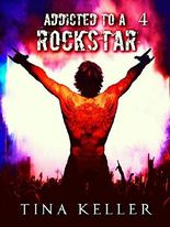 Addicted to a Rockstar, Band 4