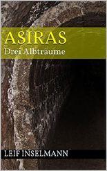 ASIRAS: Drei Albträume