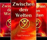 Zwischen den Welten (Reihe in 3 Bänden)