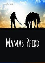 Mamas Pferd