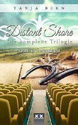 Distant Shore: Die komplette Trilogie