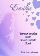 Tanzen macht auch Sportmuffeln Spaß: Emilia