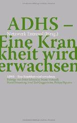 ADHS - Eine Krankheit wird erwachsen (2012-09-01)