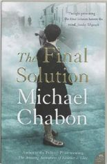 The Final Solution by Michael Chabon (2008-03-03)