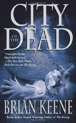 City of the Dead by Brian Keene (2005-07-29)