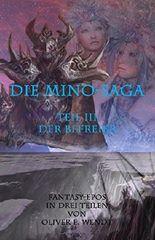 Die Mino-Saga: Der Befreier