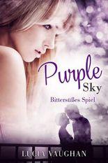 Purple Sky - Bittersüßes Spiel