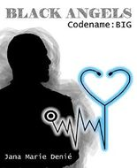 Black Angels: Codename: Big