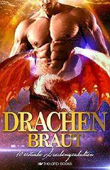 Drachenbraut: 10 erotische Drachengeschichten