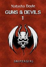 Guns and Devils: Snipergirl