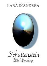 Schattenstein: Die Wendung
