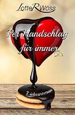 Per Handschlag für immer