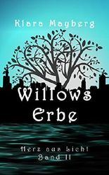 Willows Erbe