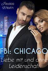 FBI: Chicago - Liebe mit und ohne Leidenschaft