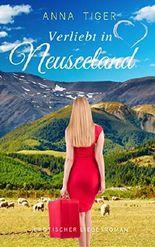 Verliebt in Neuseeland (Erotischer Liebesroman)
