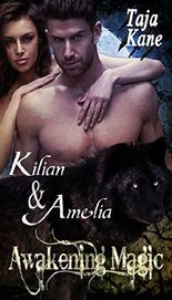 Kilian & Amelia: Awakening Magic (Band 1)