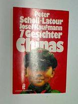 7 Gesichter Chinas. Ullstein Taschenbuch 34160. 9783548341606