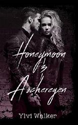Honeymoon & Ascheregen (Luzifer 2)