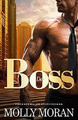 Der Boss: Paranormaler Liebesroman