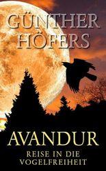 Avandur: Reise in die Vogelfreiheit