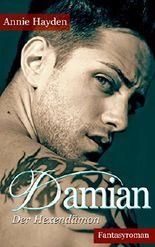 Damian Der Hexendämon - Wächter des Höllentors (Fantasy-Romance)