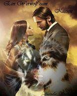 Ein Werwolf zum Küssen: Ashley & Brandon (Gestaltwandler Romance) (Ein Werwolf zum ... 10)