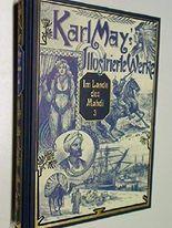 Karl May's Illustrierte Werke - Im Lande des Mahdi 3. Band, Mit den zeitgenössischen Illustrationen von Venceslav Cenry