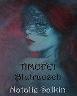 Timofei: Blutrausch (Düstere Vampir Romance)