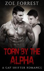 Torn by the Alpha: Gay MMM Paranormal Bear Shifter