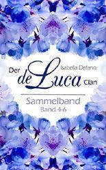 Der de Luca Clan Sammelband 4-6