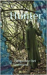 Hunter: Fangzähne bei Vollmond (Rückkehr 2)