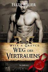 Weg des Vertrauens: Will & Grayce (Story 2)