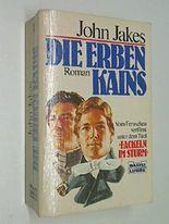 Die Erben Kains (Fackeln im Sturm 1) Vom Fernsehen verfilmt Bastei 10867 ; 9783404108671 , 3404108671