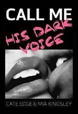 Call Me - His Dark Voice
