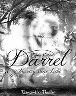 Darrel - Nie vergessene Liebe (Team I.A.T.F)