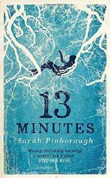13 Minutes by Sarah Pinborough (2016-02-18)