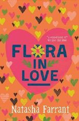 Flora in Love: The Diaries of Bluebell Gadsby (Diaries of Bluebell Gadsby 2) by Natasha Farrant (2015-09-03)