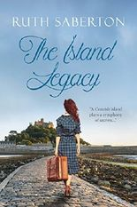 The Island Legacy: a breathtaking Cornish romance