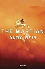 The Martian: A Novel by Andy Weir (2014-02-11)