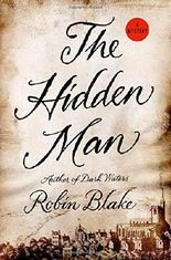 The Hidden Man (Cragg & Fidelis Mysteries) by Robin Blake (2015-03-03)