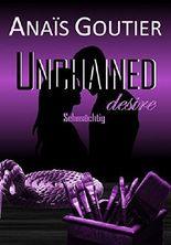 Unchained desire - Sehnsüchtig